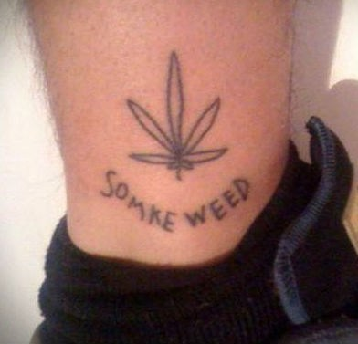 smoke weed,ankle tattoos,Ugliest Tattoos