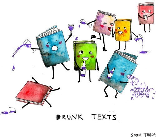 drunk,drunk text,texts,literalism,books,texting,double meaning