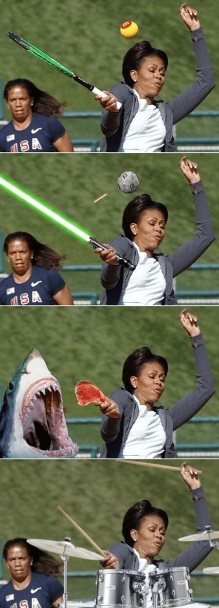 lightsaber,First Lady,photoshop,tennis,drums,shark attack