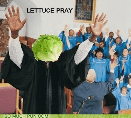 let us,lettuce,literalism,homophones,double meaning,pray,classic