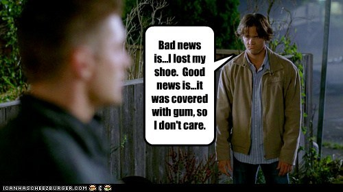 Sad gum good news jensen ackles bad news dean winchester sam winchester Jared Padalecki lost shoe - 6840616960