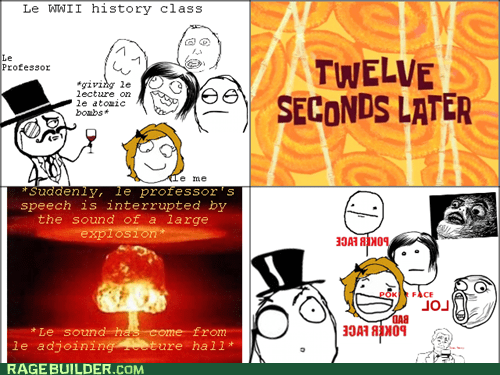 class,history,sound effects,lol,sir,atomic bomb,truancy story