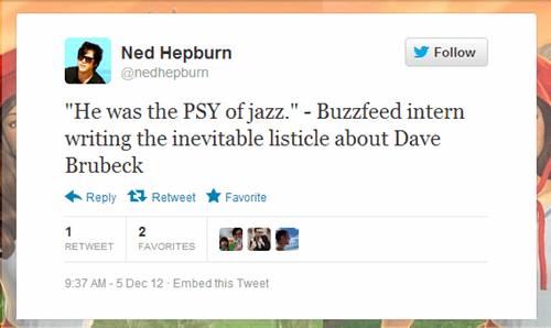 twitter,dave brubeck,ned hepburn,buzzfeed,psy