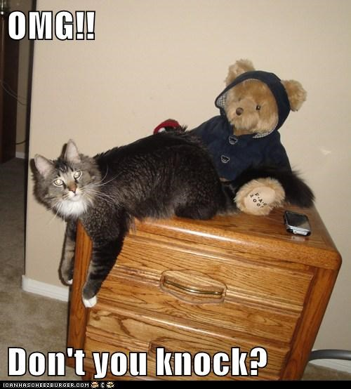 OMG!!  Don't you knock?