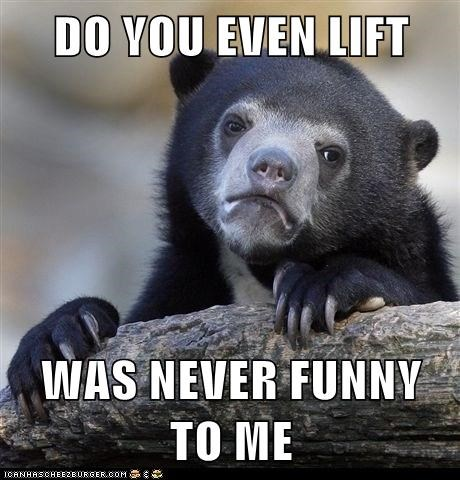do you even lift overused Confession Bear - 6850621184