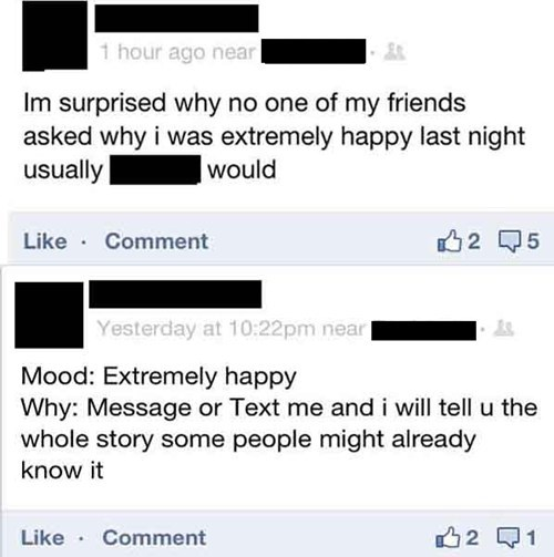 attention seeking,mood,extremely happy,attention seeker