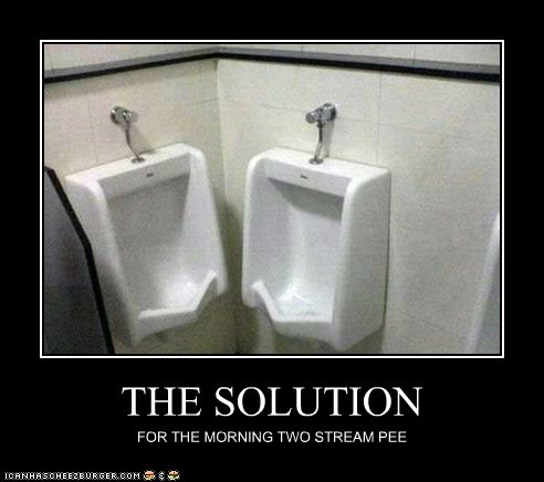 THE SOLUTION FOR THE MORNING TWO STREAM PEE