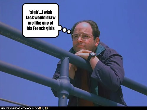 titanic,i wish,george costanza,jack,draw me like one of your french girls,jason alexander