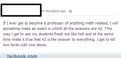 42,professor,professor chaos,the answer is 42,failbook,g rated
