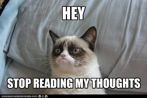 STOP READING MY THOUGHTS HEY