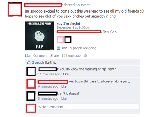 forever alone,fap,forever alone party