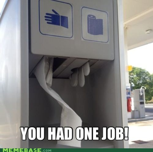 gloves gas station you had one job paper towels - 6854484736