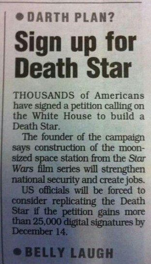 star wars Movie Death Star petition news paper