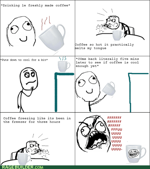 cereal guy rage guy troll coffee FUUUUU warm - 6856312064