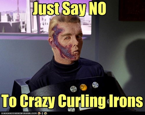 captain pike just say no curling iron Star Trek burn