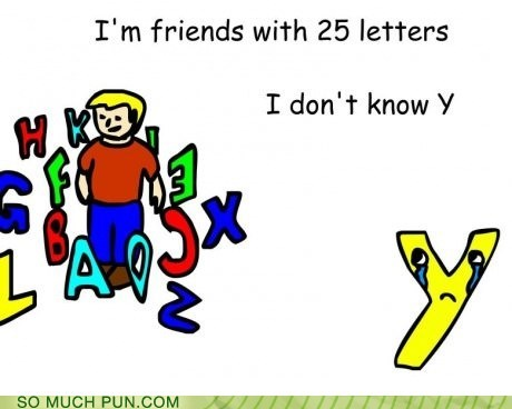 y friends literalism homophone why double meaning - 6857931520