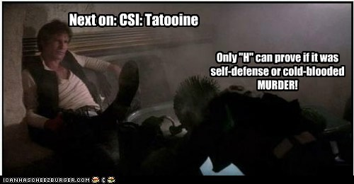 murder next tatooine greedo star wars csi Han Solo Harrison Ford - 6858489088