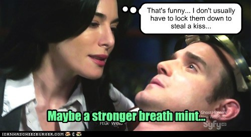 That's funny... I don't usually have to lock them down to steal a kiss... Maybe a stronger breath mint...