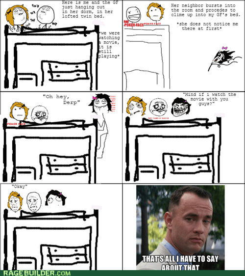 dorm room,Forrest Gump,boyfriend,me gusta,poker face,girlfriend