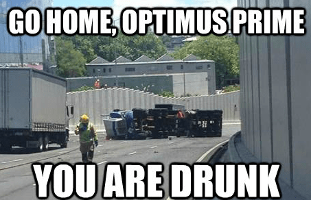 go home,megatrolleyed,you are drunk,optimus prime