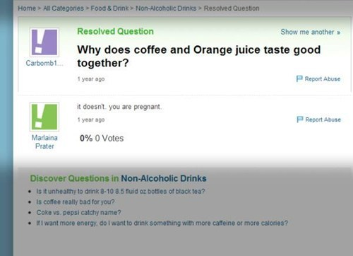 orange juice,yahoo answers,coffee,pregnant,mazel tov
