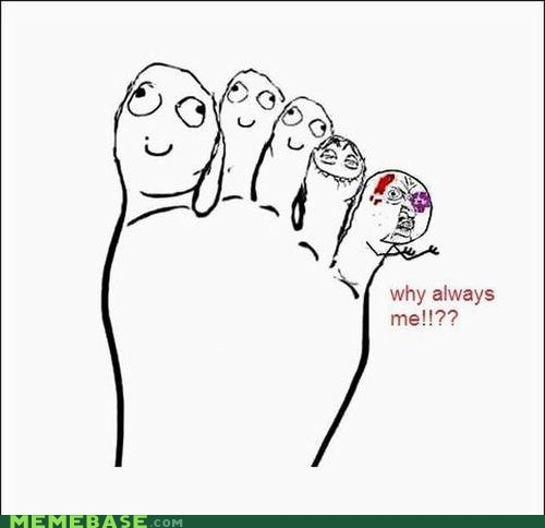 Y U No Stub Another Toe?