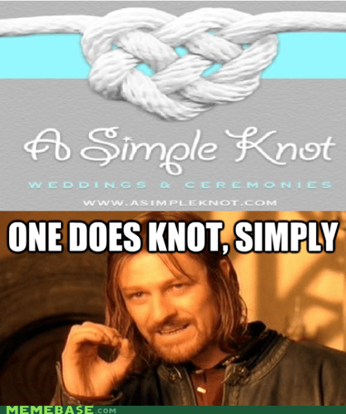 one does not simply,knots