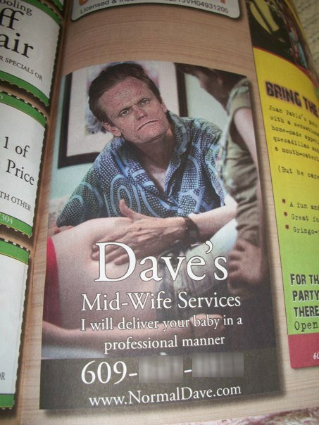 sketchy,normal dave,midwife services,dave's midwife services,monday thru friday,g rated