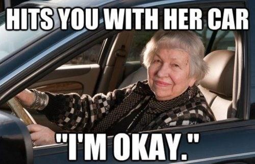 Get Off the Road, Granny!