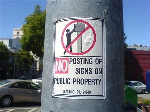 public signs,no posting signs