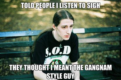 sigh,gangnam style,psy