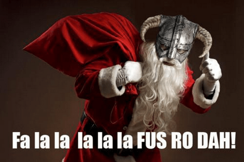 christmas fus ro dah dragonborn santa Skyrim Sketchy Santa g rated Hall of Fame best of week