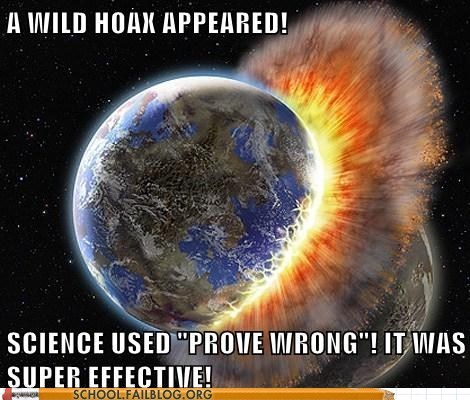 Flame war,hoax,proven wrong,science