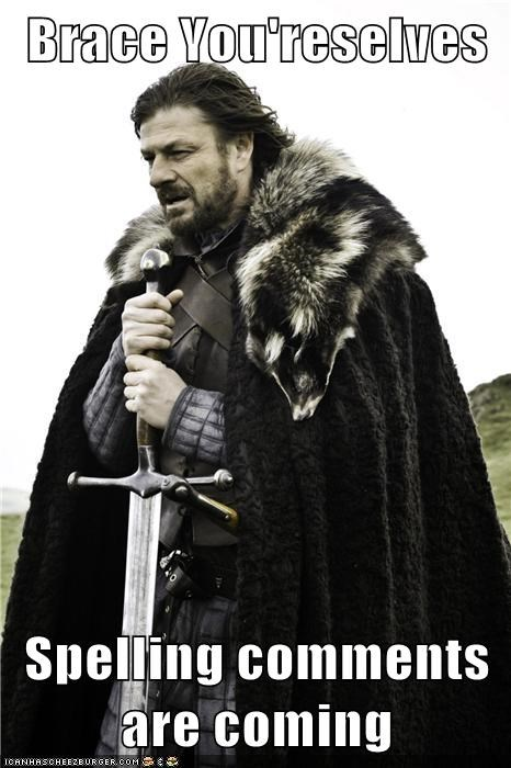 comments sean bean Game of Thrones trolling brace yourselves Eddard Stark spelling - 6873875712