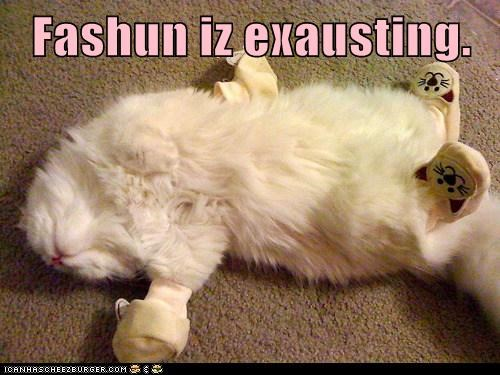 fashion tired captions exhausting style clothes Cats - 6876005120