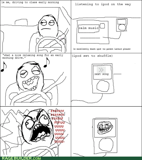 trollface ipod calm music trolling fuuu loud music