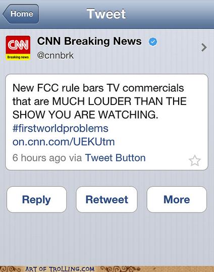 cnn First World Problems Breaking News