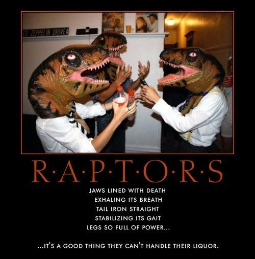 handling liquor in trouble dinosaurs raptors