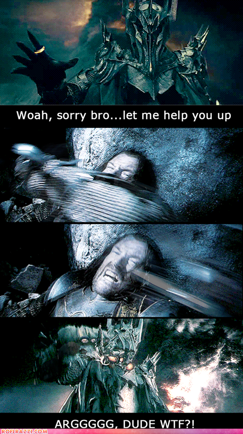 wtf sauron Lord of the Rings attack help misunderstood sorry bro - 6880863744
