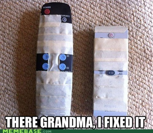 remotes,old people,there I fixed it