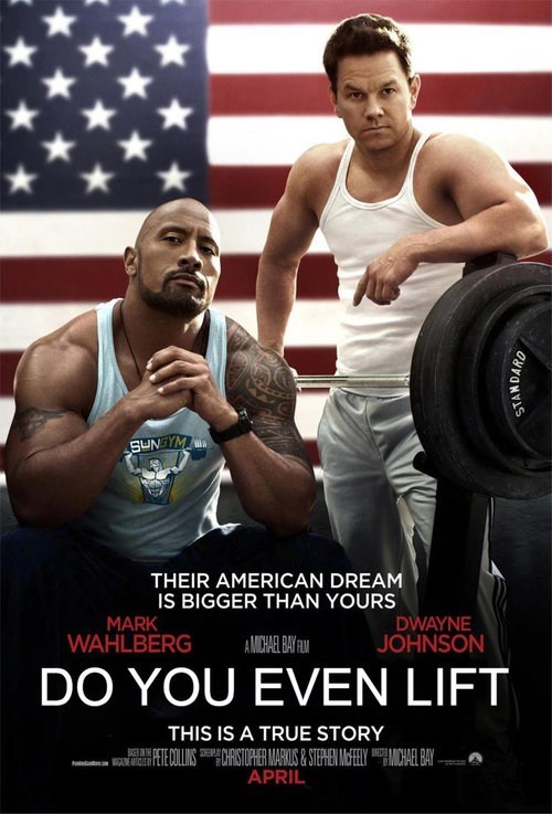 do you even lift Dwayne Johnson poster Movie actor fake meme funny Mark Wahlberg