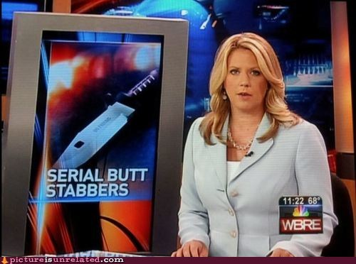 butt,news,butthurt,serial,stabbing