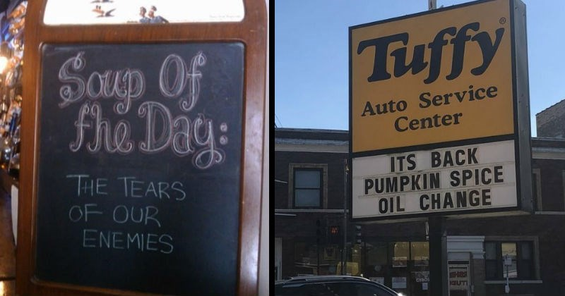 funny signs for pumpkin spice oil change and a soup made of tears