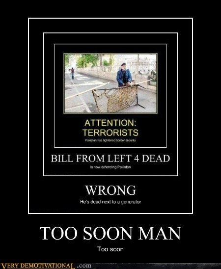 Left 4 Dead too soon bill video games - 6886689280