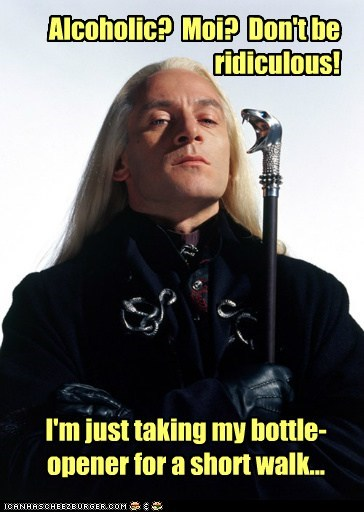 Harry Potter bottle opener denial Lucius Malfoy ridiculous Jason Isaacs alcoholic