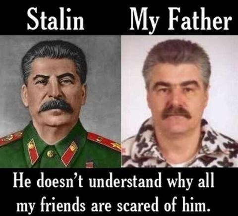 joseph stalin,dad,looks like,g rated,Parenting FAILS