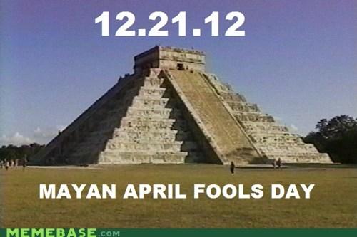 december 21,april fools,apocalypse