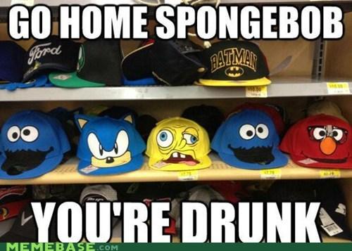 go home you're drunk hats SpongeBob SquarePants - 6890982400