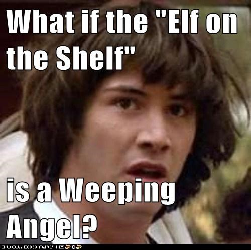 elf on the shelf,weeping angels,doctor who