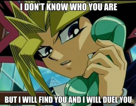 taken i will find you card games duel Yu Gi Oh quote - 6891803904